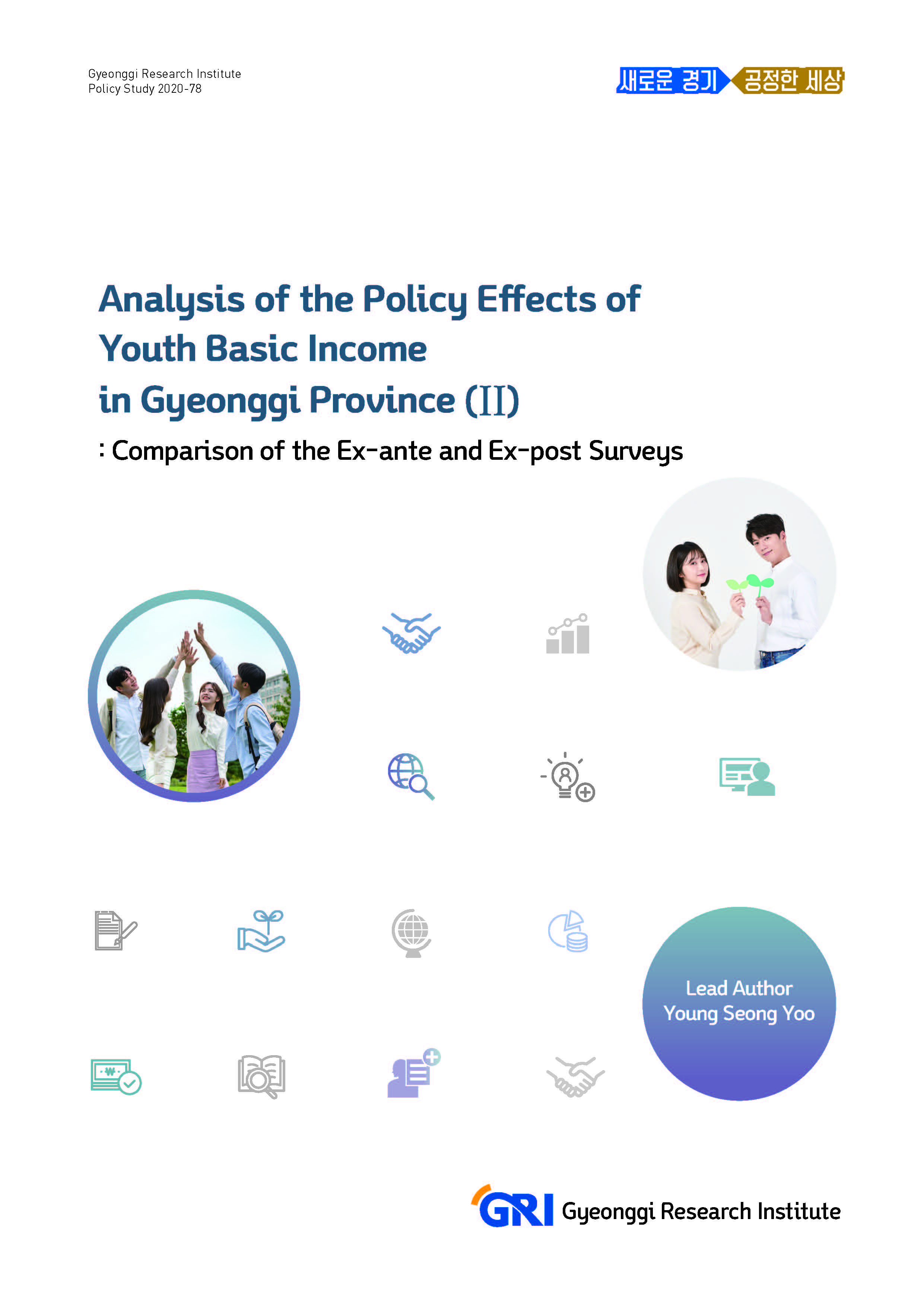 Analysis of the Policy Effects of Youth Basic Income in Gyeonggi Province(II) : Comparison of the Ex...